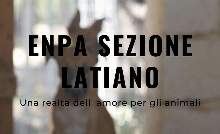 ENPA Sezione Latiano – Una realtà dell'amore per gli animali, docufilm di Paola Ghislieri